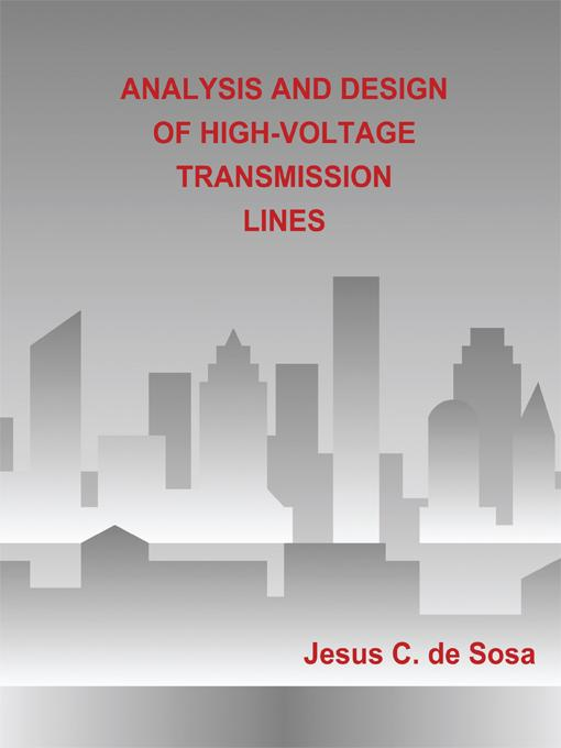 ANALYSIS AND DESIGN OF HIGH-VOLTAGE TRANSMISSION LINES EB9781450266147