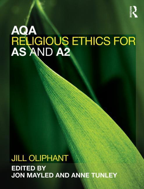 AQA Religious Ethics for AS and A2 EB9781136820755