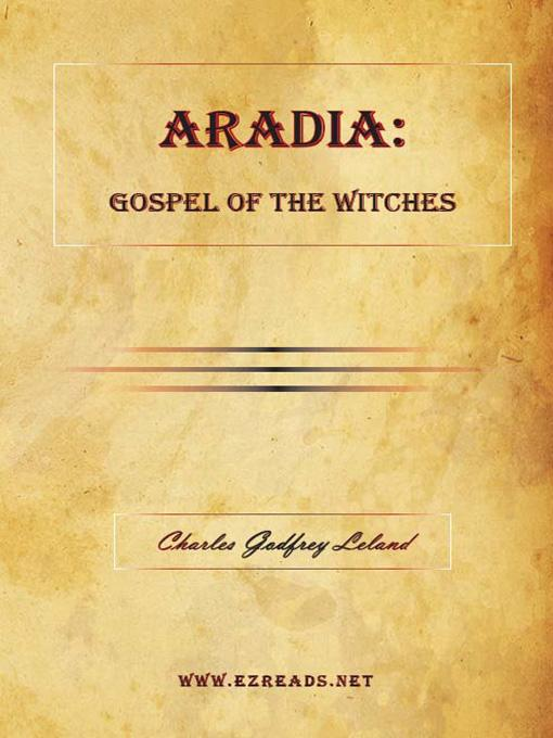 ARADIA:  Gospel of the Witches EB9781615340279