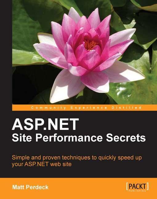 ASP.NET Site Performance Secrets EB9781849690690
