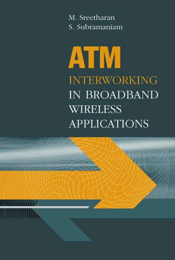 ATM Internetworking in Broadband Wireless Applications EB9781580534321