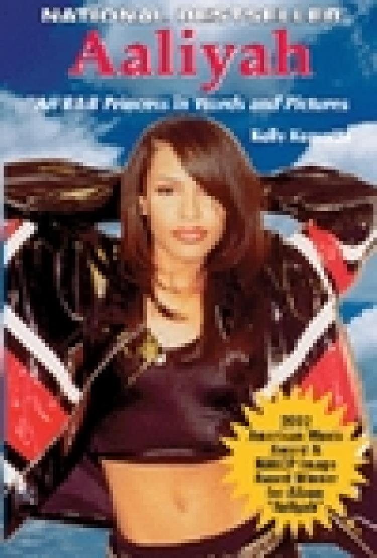 Aaliyah:  An R & B Princess in Words and Pictures EB9781937269999