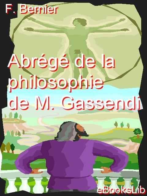 Abr?g? de la philosophie de M. Gassendi EB9781554459872