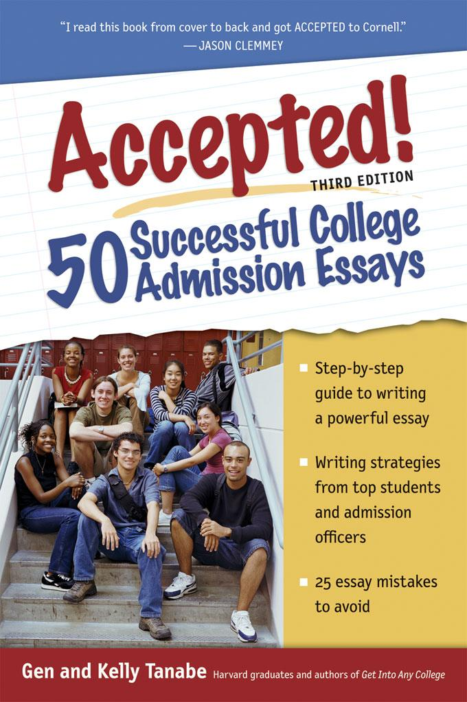 Accepted! 50 Successful College Admission Essays EB9781932662269