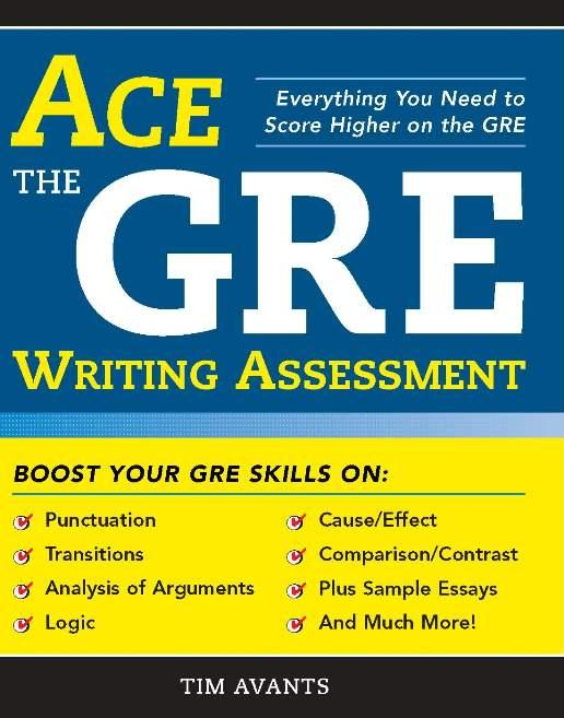 Ace the GRE Writing Assessment EB9781402250507