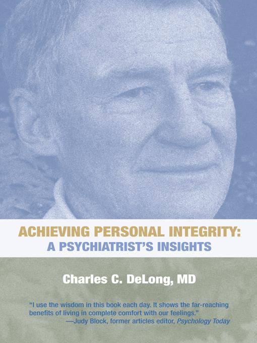 Achieving Personal Integrity: A Psychiatrist's Insights EB9781475928648
