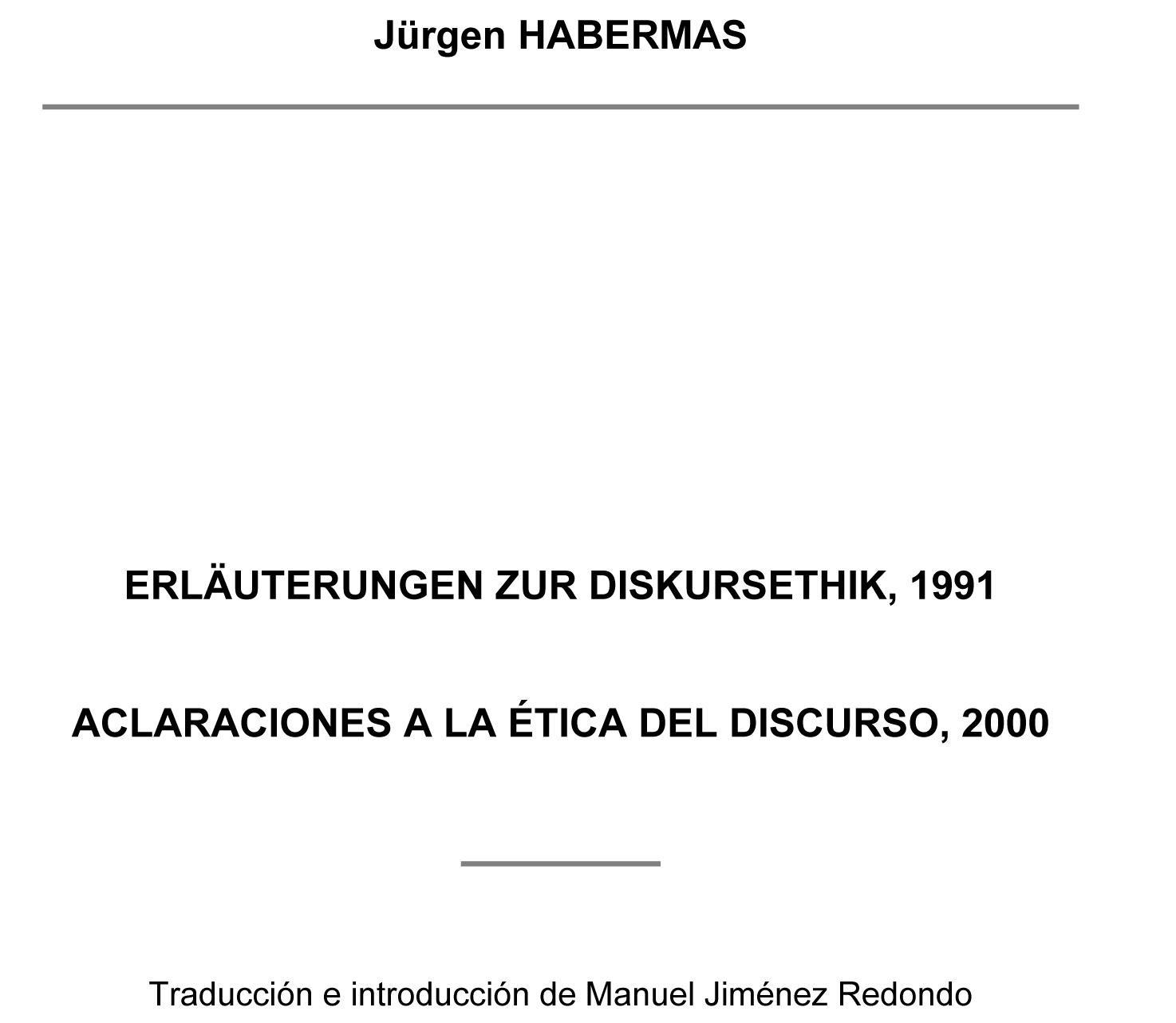 Aclaraciones a la ?tica del discurso, 2000: Colecci?n de Cl?sicos del Pensamiento Universal