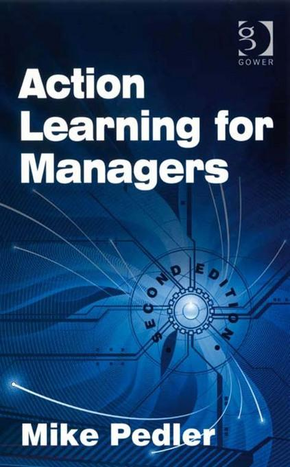 Action Learning for Managers EB9781409460657