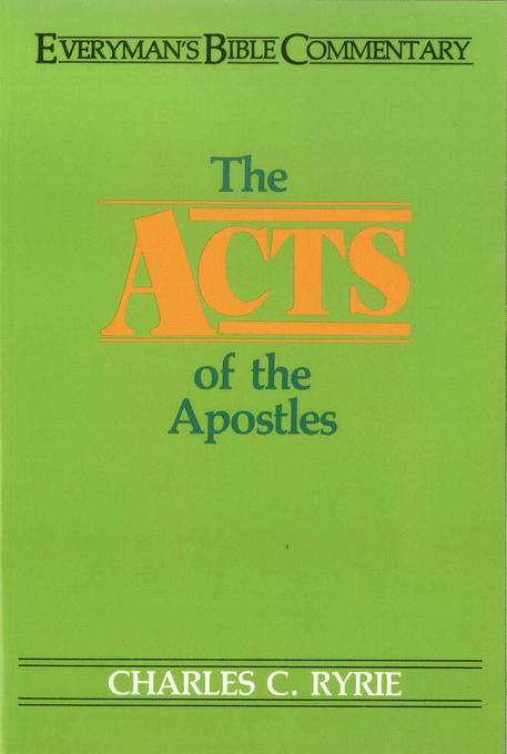 Acts of the Apostles- Everyman's Bible Commentary EB9781575678634