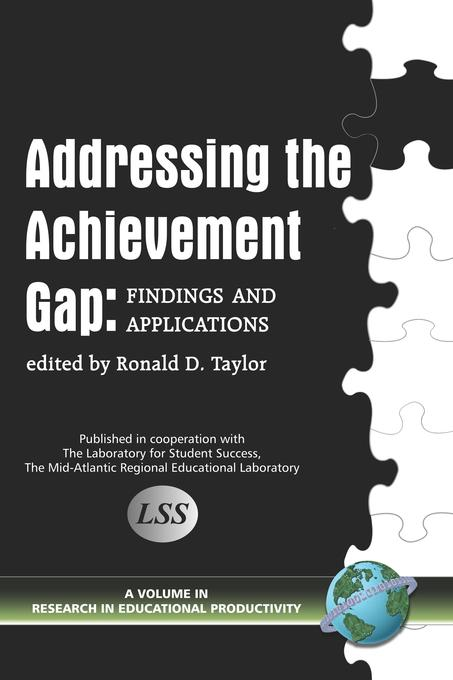 Addressing the Achievement Gap: Findings and Applications EB9781607526841