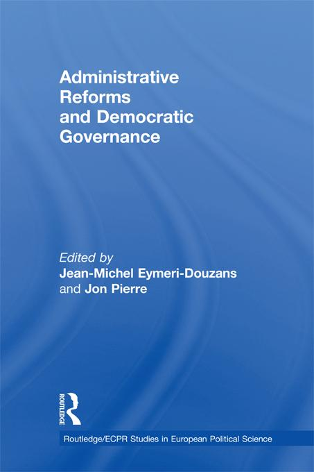 Administrative Reforms and Democratic Governance EB9781136749490