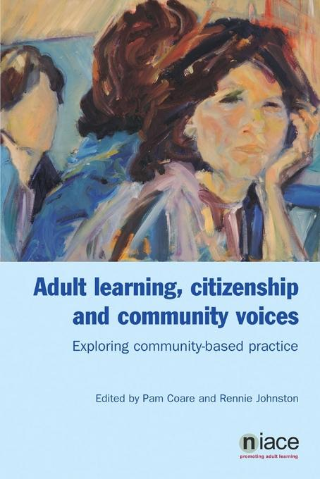 Adult Learning, Citizenship and Community Voices EB9781862015890