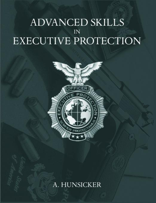 Advanced Skills in Executive Protection EB9781599428482