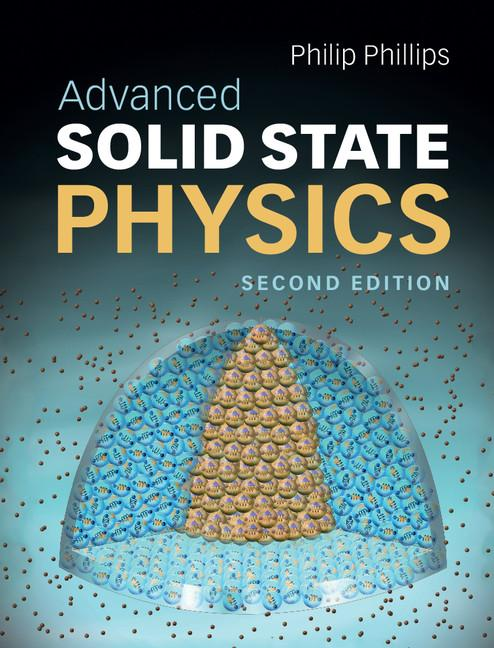 Advanced Solid State Physics EB9781139227339