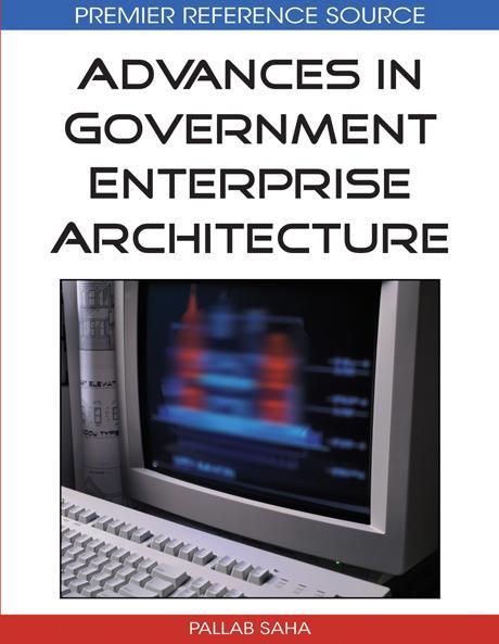 Advances in Government Enterprise Architecture EB9781605660691