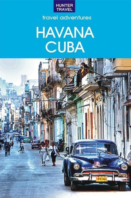 Adventures in Havana Cuba EB9781588438478