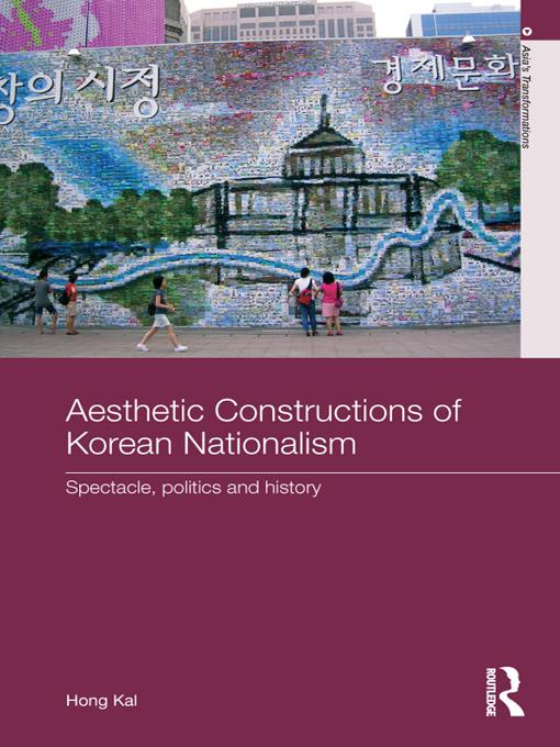 Aesthetic Constructions of Korean Nationalism EB9781136719325