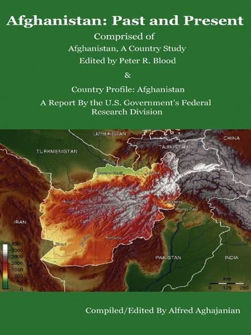 Afghanistan: Past and Present /Comprised of Afghanistan, a Country Study and Country Profile: Afghanistan EB9781604440072