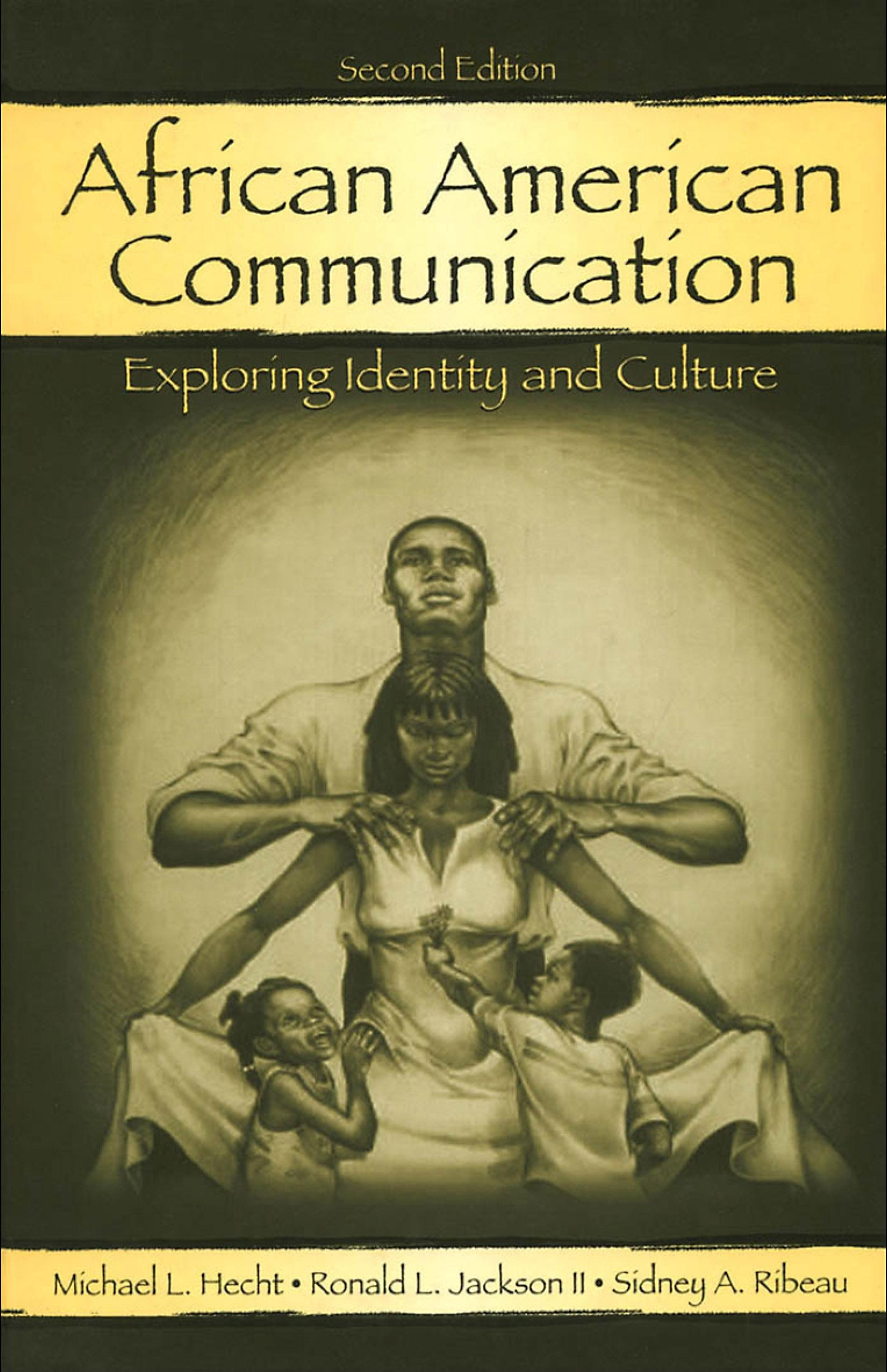 African American Communication: Exploring Identity and Culture EB9781410606358