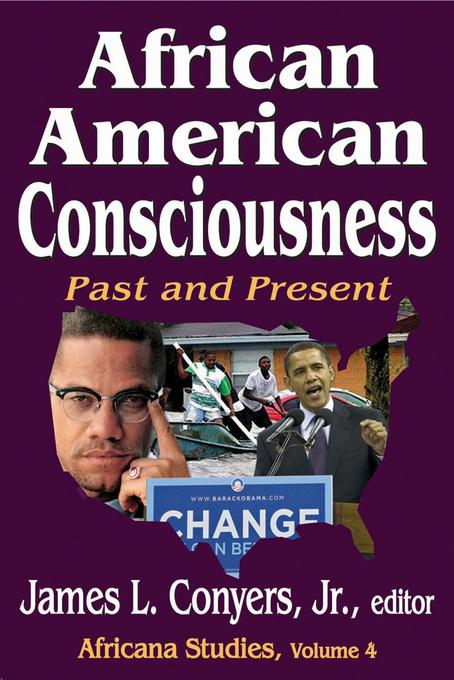 African American Consciousness: Past and Present EB9781412847995