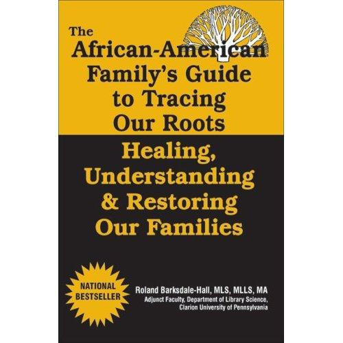 African American Family Guide to Tracing Our Roots EB9781937269968
