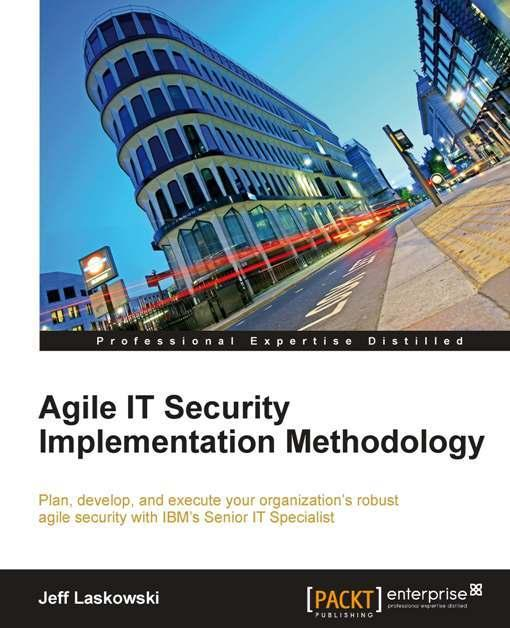 Agile IT Security Implementation Methodology EB9781849685719