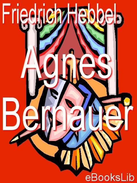 Agnes Bernauer EB9781412114738