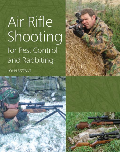Air Rifle Shooting for Pest Control and Rabbiting EB9781847974075