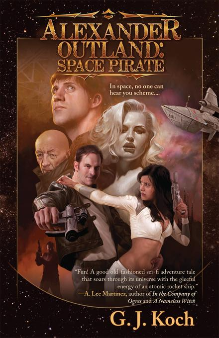 Alexander Outland: Space Pirate EB9781597804240