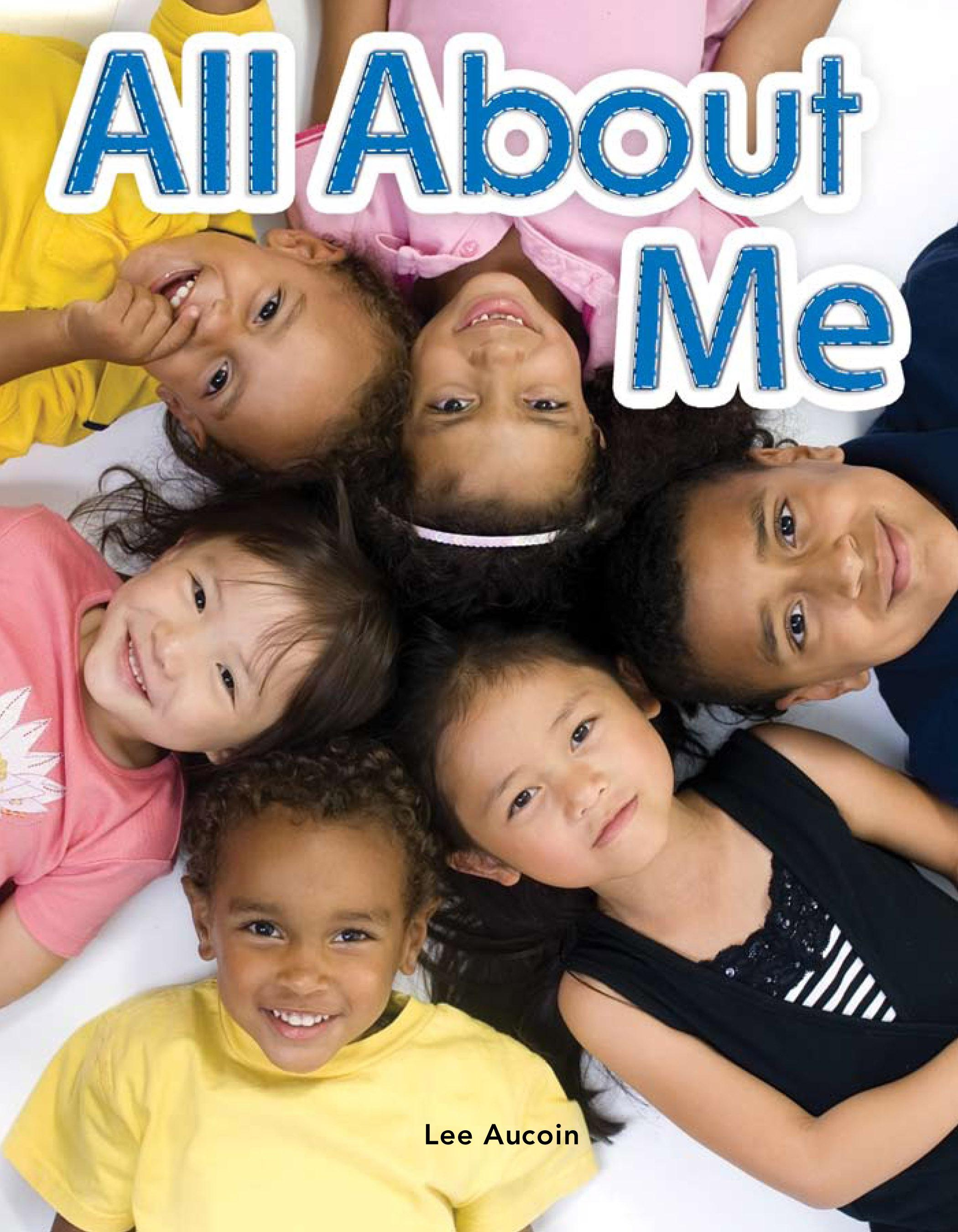 All About Me: All About Me: Literacy, Language and Learning EB9781433393129