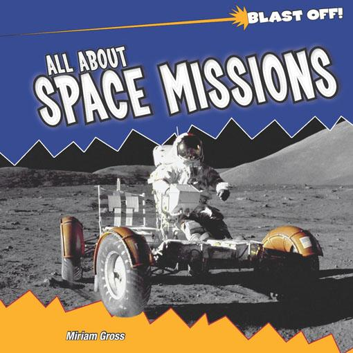 All About Space Missions EB9781435857926