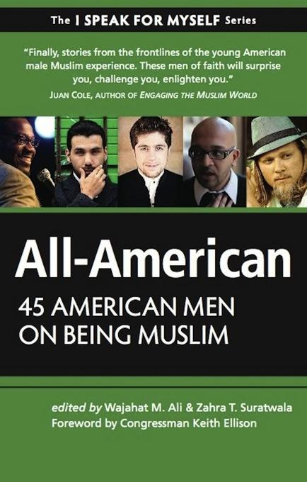 All-American: 45 American Men on Being Muslim EB9781935952626