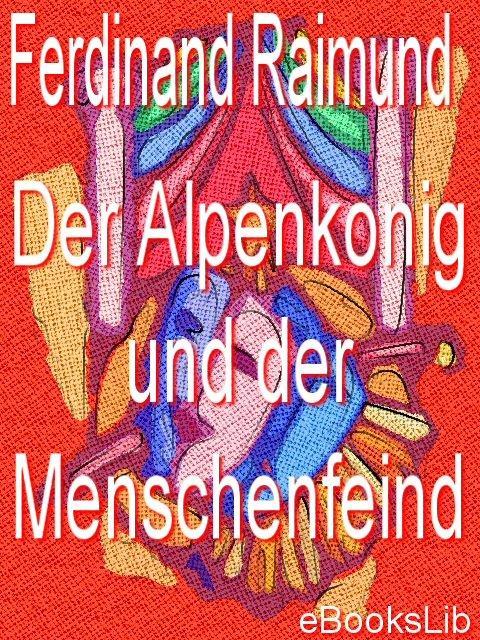 Alpenkonig und der Menschenfeind, Der EB9781412170093