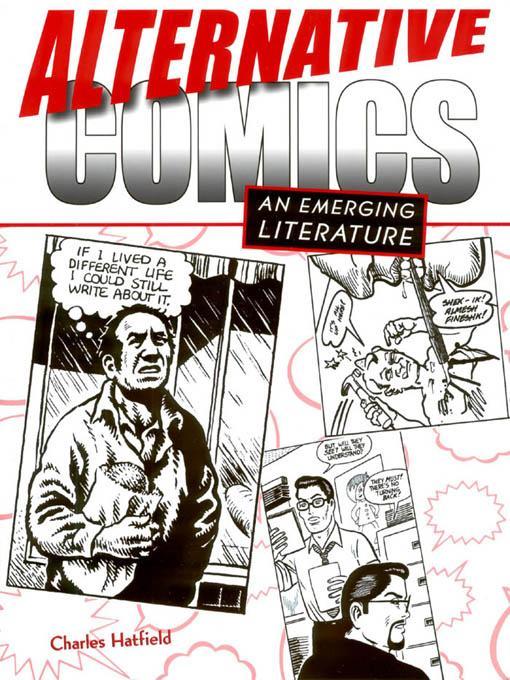 Alternative Comics: An Emerging Literature EB9781604735871