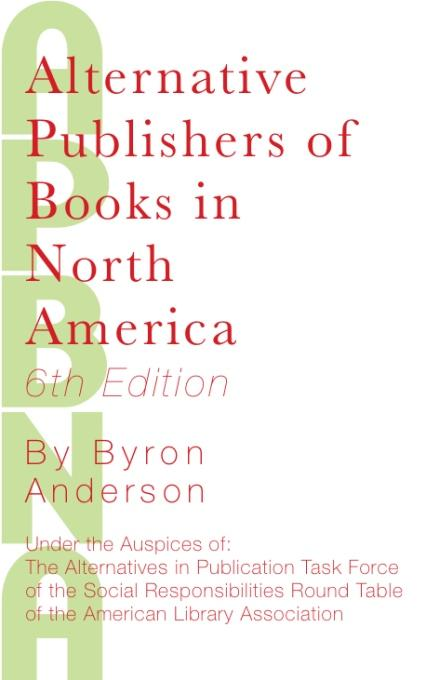 Alternative Publishers of Books in North America, 6th Edition EB9781936117222