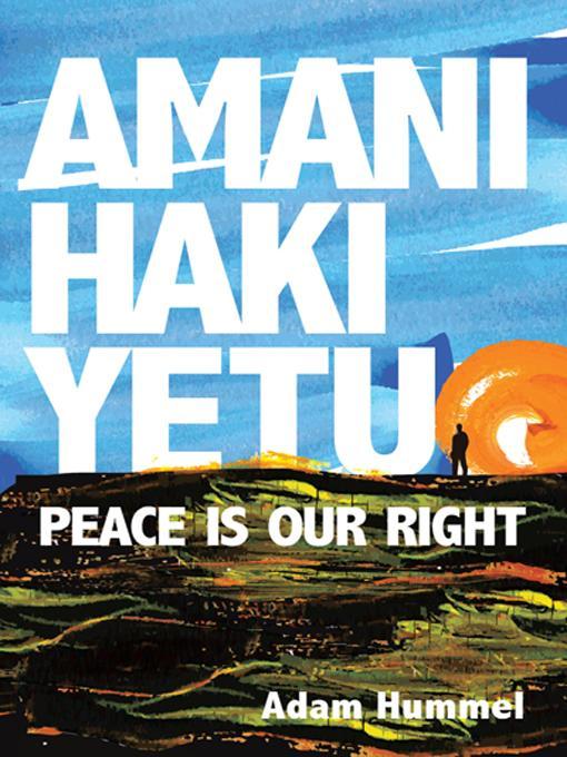 Amani Haki Yetu: Peace is Our Right EB9781475901665