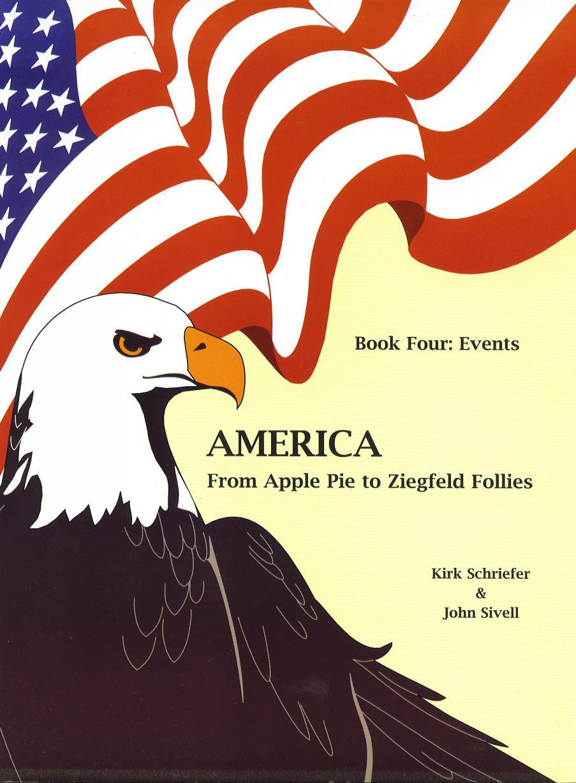 America From Apple Pie to Ziegfeld Follies Book 4 Events EB9781926679303