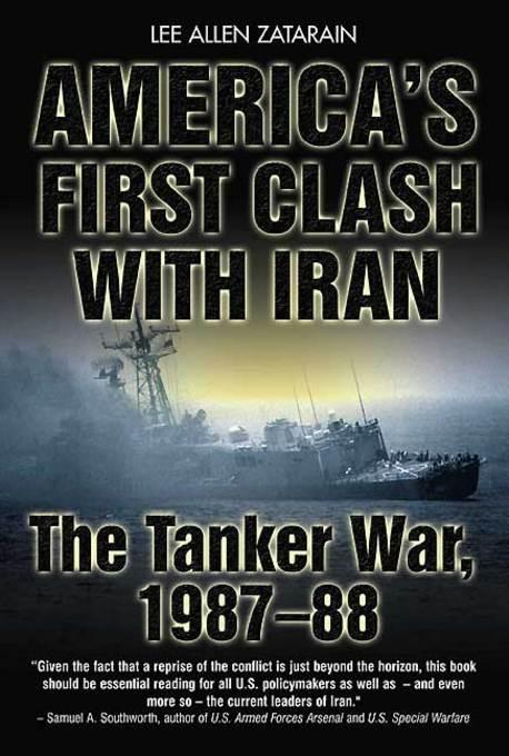 America's First Clash with Iran EB9781612000336