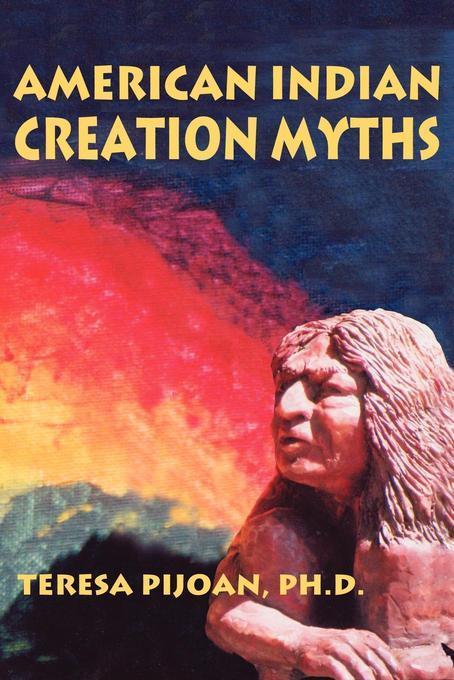 American Indian Creation Myths EB9781611390940