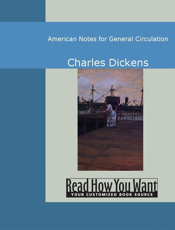 American Notes for General Circulation EB9781442940864
