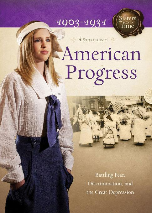 American Progress: Battling Fear, Discrimination, and the Great Depression EB9781607420088