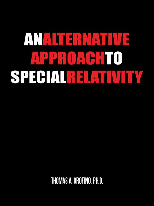 An Alternative Approach To Special Relativity EB9781462023516