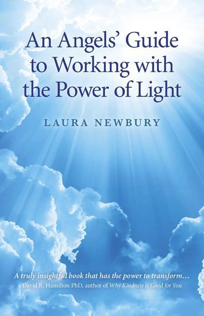 An Angels' Guide to Working with the Power of Light EB9781846949098