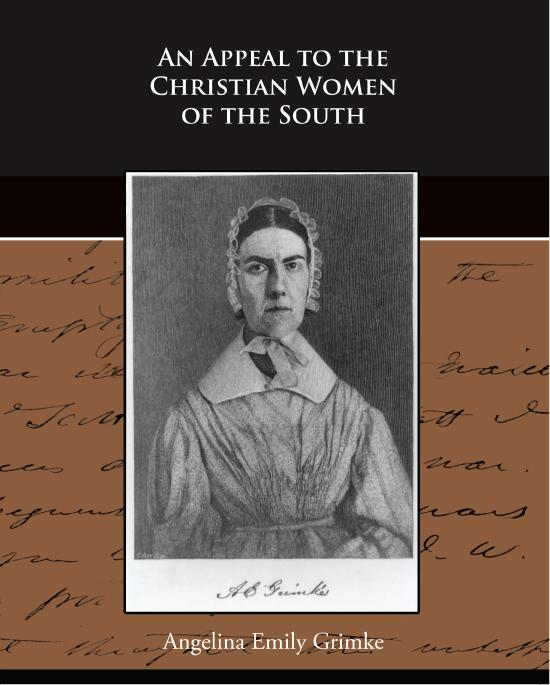An Appeal to the Christian Women of the South EB9781438592343