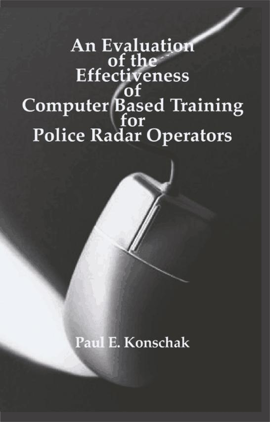 An Evaluation of Computer Based Training for Police Radar Operators EB9781599421766