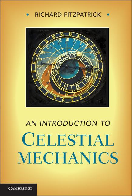 An Introduction to Celestial Mechanics EB9781139512633
