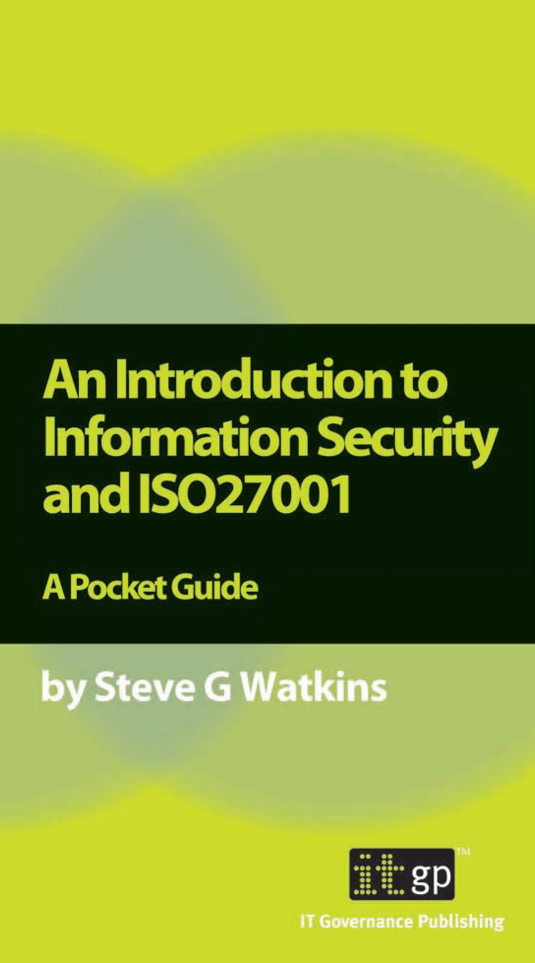 An Introduction to Information Security and ISO 27001 EB9781905356690