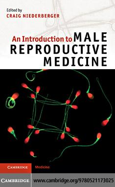 An Introduction to Male Reproductive Medicine EB9781139065641