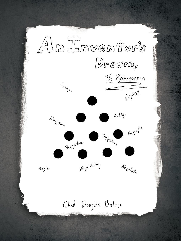 An Inventor's Dream: The Pythagorean EB9781466906006