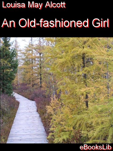 An Old-fashioned Girl EB9781554456826